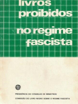 Livros Proibidos no Regime Fascista de Presidência do Conselho de Ministros