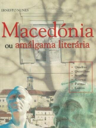 Macedónia ou Amálgama Literária de Ernesto Nunes