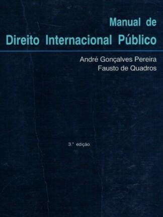 Manual de Direito Internacional Público de André Gonçalves Pereira