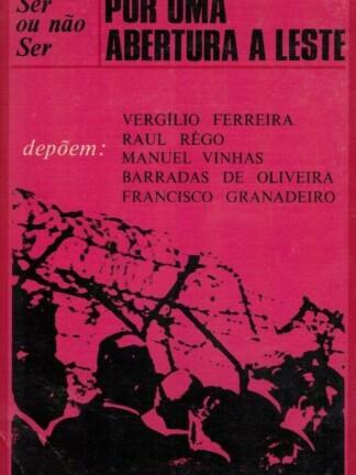 Por uma Abertura a Leste de Vergílio Ferreira