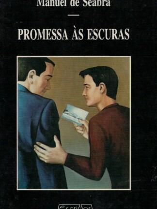 Promessa às Escuras de Manuel de Seabra