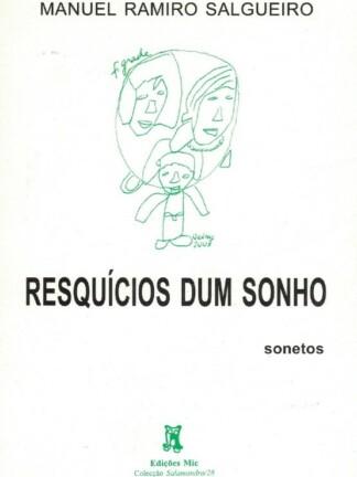 Resquícios dum Sonho de Manuel Ramiro Salgueiro