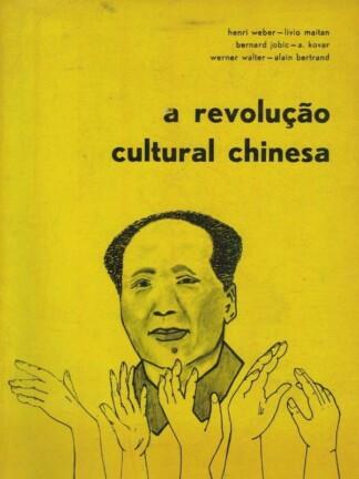 A Revolução Cultural Chinesa de Henri Weber