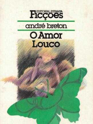 O Amor Louco de André Breton