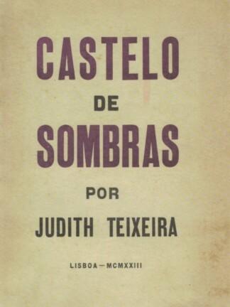 Castelo de Sombras de Judith Teixeira