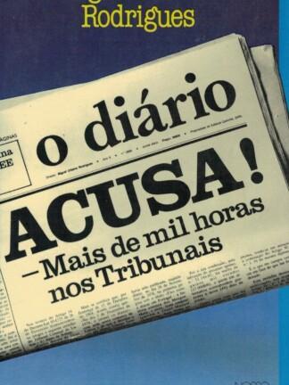 O Diário Acusa de Miguel Urbano Rodrigues