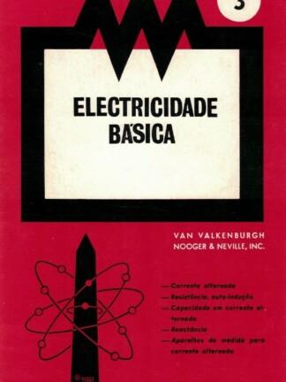 Electricidade Básica 3-4-5 de Van Valkenburgh
