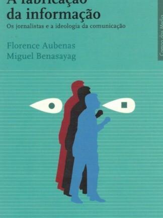 A Fabricação da Informação de Florence Aubenas