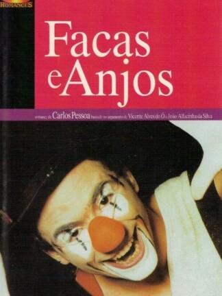 Facas e Anjos de Carlos Pessoa