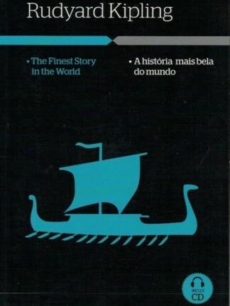 A História Mais Bela do Mundo de Rudyard Kipling