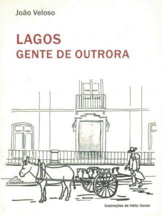 Lagos, Gente de Outrora de João Veloso