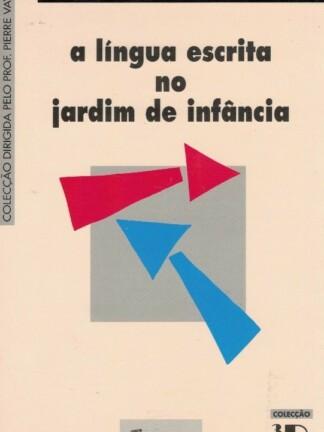 A Língua Escrita no Jardim e Infância de Andrée Maigre