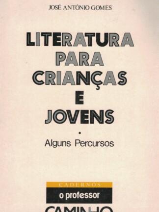 Literatura Para Crianças e Jovens de José António Gomes