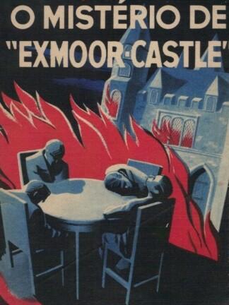 """O Mistério de """"Exmoor-Castle"""" de Philip Barnner"""