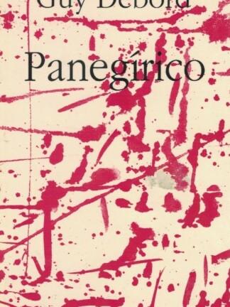 Panegírico de Guy Debord