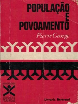 População e Povoamento de Pierre George