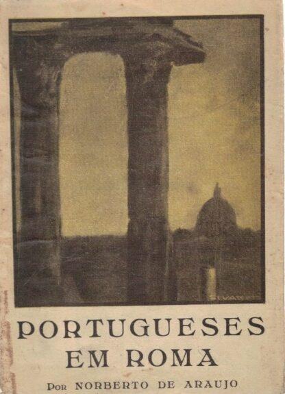 Portugueses em Roma de Norberto de Araújo