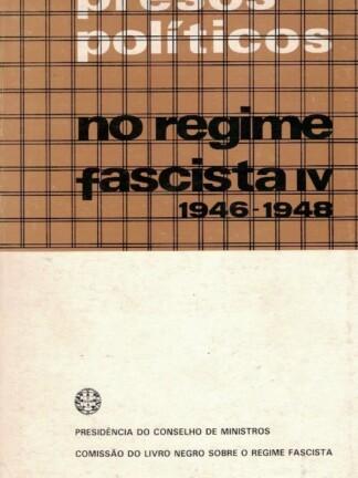 Presos Políticos no Regime Fascista IV (1946-48)
