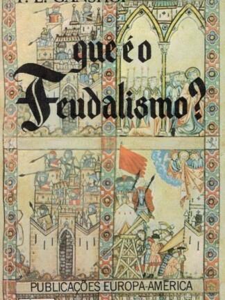 Que é o Feudalismo? de F. K. Ganshof