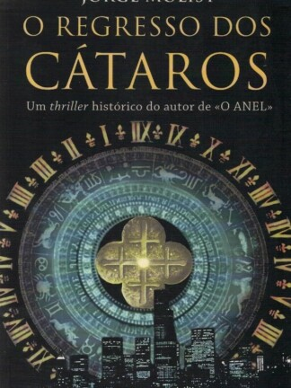 O Regresso dos Cátaros de Jorge Molist