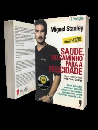 Saúde no Caminho da Felicidade de Miguel Stanley