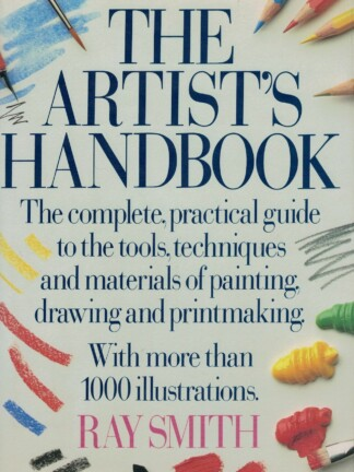 The Artist's Handbook de Ray Smith