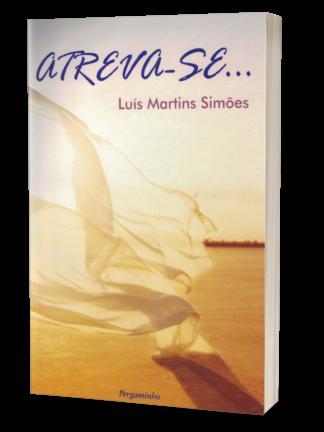 Atreva-se de Luis Martins Simões