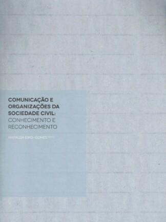 Comunicação e Organizações da Sociedade Civil de Mafalda Eiró-Gomes