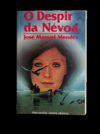 O Despir da Névoa de José Manuel Mendes