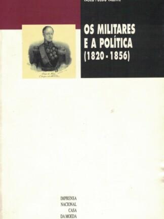 Os Militares e a Política de Vasco Pulido Valente