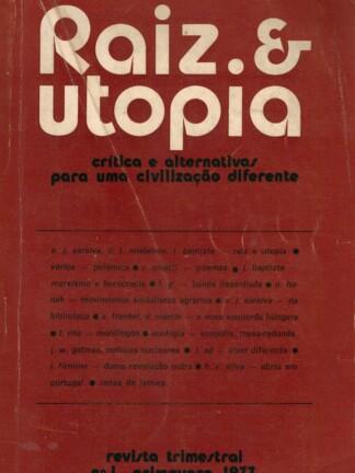Raiz & Utopia nº 1 e 2 de António José Saraiva