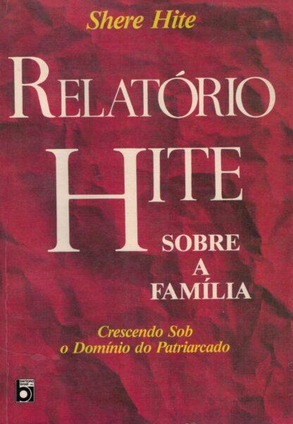 Relatório Hite: Sobre a Família de Shere Hite