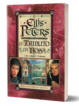 O Tributo da Rosa de Elis Peters