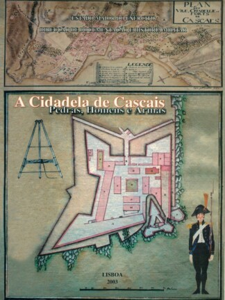 A Cidadela de Cascais de António José Pereira da Costa