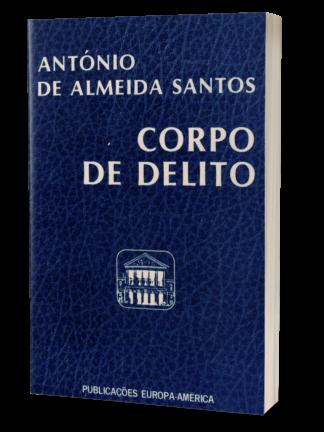 Corpo de Delito de António de Almeida Santos