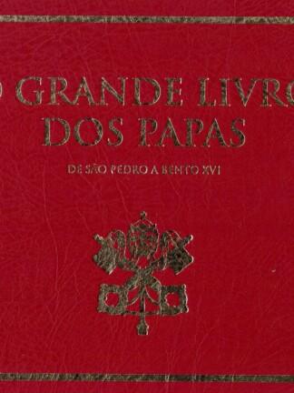 O Grande Livro dos Papas de Ana Ferreira