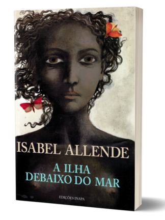 A Ilha Debaixo do Mar de Isabel Allende