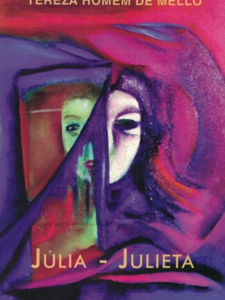 Júlia - Julieta de Tereza Homem de Mello