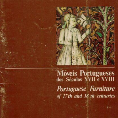 Móveis Portugueses dos Séculos XVII e XVIII de Fundação Ricardo Espírito Santo