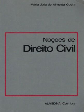 Noções de Direito Civil de Mário Júlio de Almeida Costa