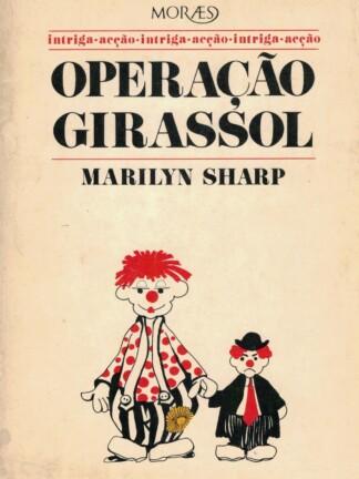 Operação Girassol de Marilyn Sharp