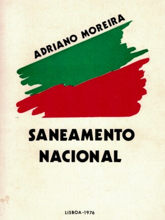 Saneamento Nacional de Adriano Moreira