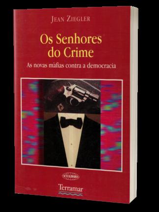 Os Senhores do Crime de Jean Ziegler