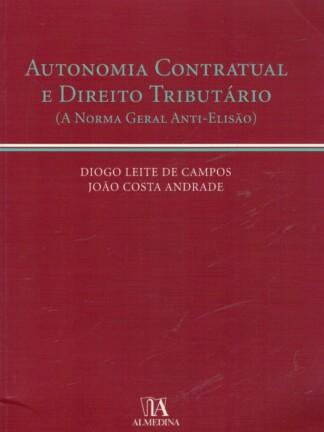 Autonomia Contratual e o Direito Tributário de Diogo Leite de Campos