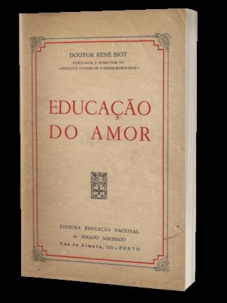 Educação do Amor de René Biot