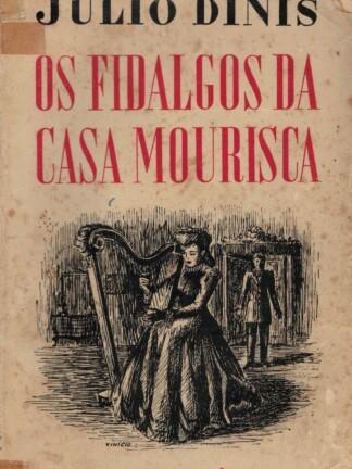 Os Fidalgos da Casa Mourisca de Júlio Dinis