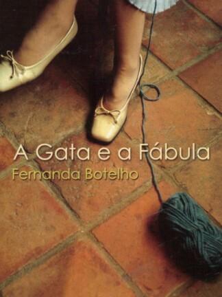 A Gata e a Fábula de Fernanda Botelho