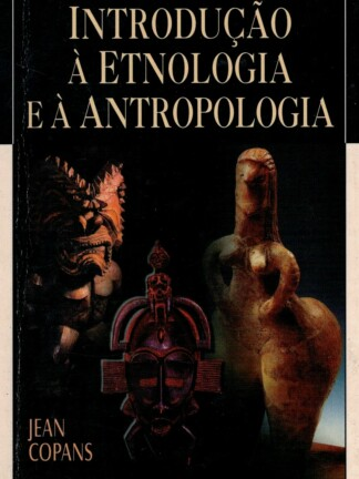 Introdução à Etnologia e à Antropologia de Jean Copans