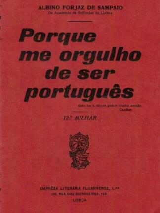 Porque me Orgulho de Ser Português de Albino Forjaz Sampaio