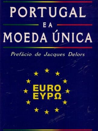 Portugal e a Moeda Única de Aníbal Cavaco Silva